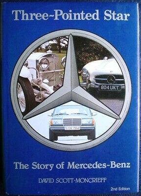 Three-Pointed Star The Story Of Mercedes-Benz David Scott-Moncrieff Car Book