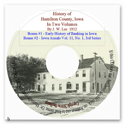 The History of Hamilton County Iowa + History Early Banking in Iowa