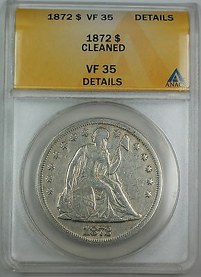 1872 Seated Liberty Silver Dollar, ANACS VF-35 Details, Cleaned
