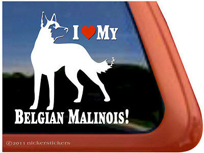 I LOVE MY BELGIAN MALINOIS! ~ High Quality Vinyl Dog Window Decal Sticker