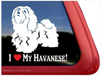 I LOVE MY HAVANESE! ~  High Quality Havanese Dog Window Decal Sticker