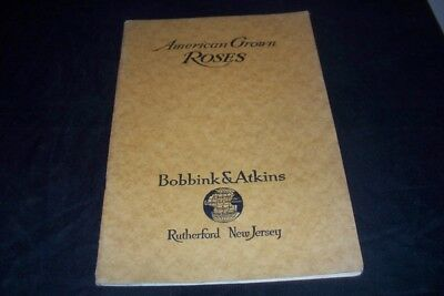 Vintage 1923 American Grown Roses Bobbink & Atkins Rutherford NJ Catalog