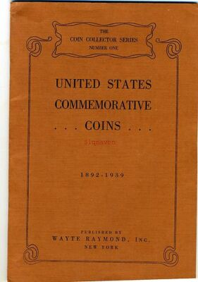 United States Commemorative Coins by Wayte Raymond