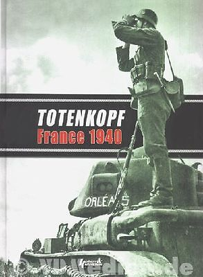 Histoire&Collections SS Totenkopf France 1940