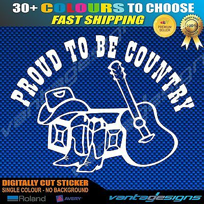 PROUD TO BE COUNTRY Sticker Decal 4x4 Truck Ute or Guitar Music