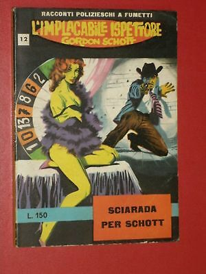 FUMETTO NERO IMPLACABILE GORDON SCHOTT N°12 +entra dentro disponibili -ALTRI