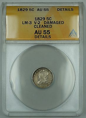 1829 Capped Bust Half Dime 5c, LM-3, V-2, ANACS AU-55 Details, Damaged, Cleaned
