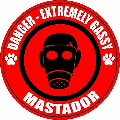 "Danger Extremely Gassy MASTADOR Farting 5"" Fart Stinky Dog Sticker"