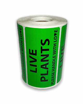 500 Labels 4x2 Green LIVE PLANTS PLEASE HANDLE WITH LOVE Special Handling Rolls