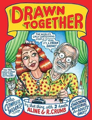 DRAWN TOGETHER by Robert and Aline Crumb