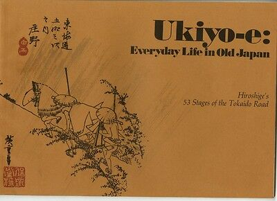 Ukiyo-e Everyday Life in Old Japan HIROSHIGE'S 53 STAGES OF THE TOKAIDO ROAD $$$
