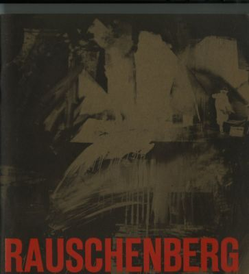 Robert RAUSCHENBERG Paintings 1953-1964 Walker Art Exhibition Catalogue 1965  FS