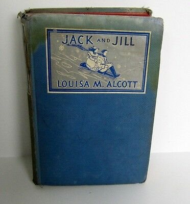 VINTAGE JACK AND JILL Book By Louisa M. Alcott Published by Grosset & Dunlap