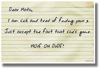 Move on Math - NEW Humorous Classroom Math Poster