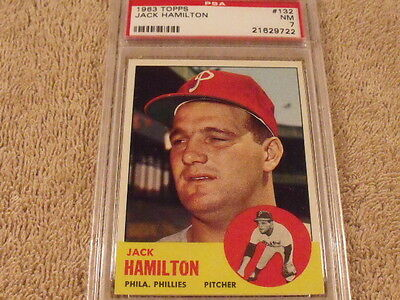 1963 TOPPS #132 JACK HAMILTON Philadelphia Phillies PSA 7 NM - Rare High Grade