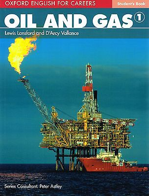 Oxford English for Careers OIL AND GAS 1 Student's Book 2011 @NEW@