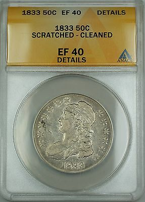 1833 O-115 Bust Silver Half Dollar Coin ANACS EF-40 Details Scratched Cleaned