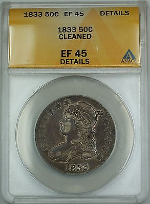 1833 Capped Bust Silver Half Dollar 50c Coin ANACS EF-45 Details Cleaned Toned