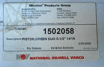 "National Oilwell Varco Mission Products 1502058 Piston Green Duo 5-1/2"" 14/15"