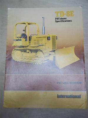 Vtg IH International Sales Brochure~TD-8E PAY dozer Specifications 1977