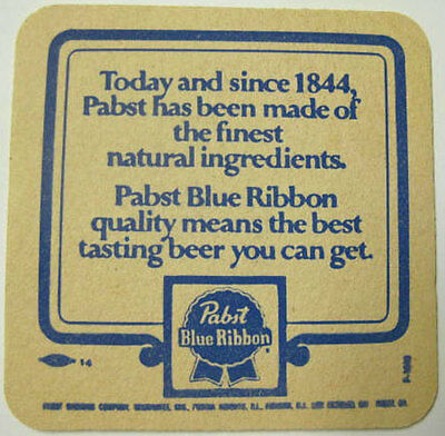 PABST BLUE RIBBON BEER, Today and since 1844 Coaster, MAT, Milwaukee WISCONSIN