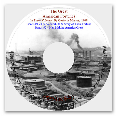 The Great American Fortunes, In Three Volumes