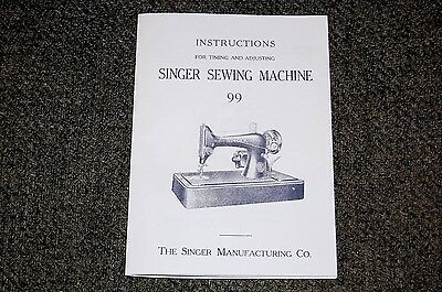 Singer Sewing Machines Class 99 Timing & Adjusting Manual for Service, Adjusters