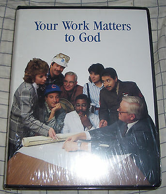Your Work Matters To God          By Doug Sherman