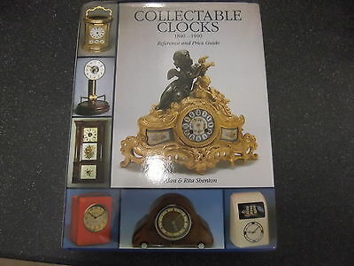 Collectable Clocks, 1840-1940: Reference and Price Guide by Alan & Rita Shenton