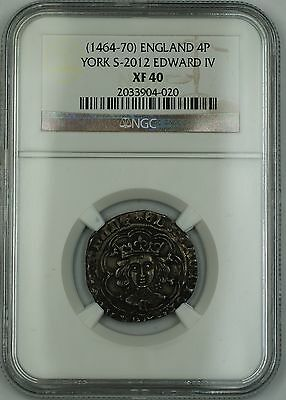 (1464-70) England Silver Groat Fourpence 4P Coin S-2012 Edward IV NGC XF-40 AKR