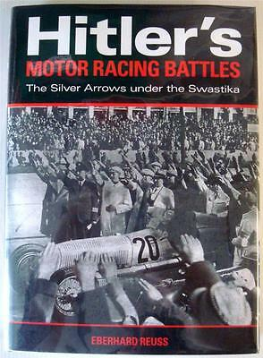 Hitler's Motor Racing Battles The Silver Arrows Under The Swastika Reus Book