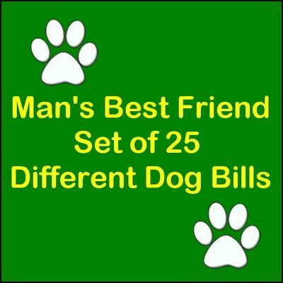 Man's Best Friend K9 Novelty Bills - Set of 25 Bill's