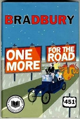 ONE MORE FOR THE ROAD ~ RAY BRADBURY ~ 26 SHORT STORIES ~ 1st PRINTING ~ HC