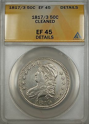 1817/3 Capped Bust Silver Half Dollar 50c Coin ANACS EF-45 Details Cleaned