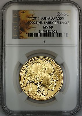 2011 Early Release $50 1 Oz .999 Gold Buffalo NGC MS-69 Nearly Perfect GEM Coin