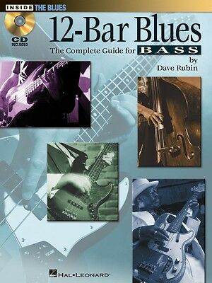 12-Bar Blues - The Complete Guide for Bass Bass Instruction Book and C 000696481