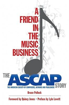 A Friend in the Music Business The ASCAP Story Book Hardcover NEW 000333038