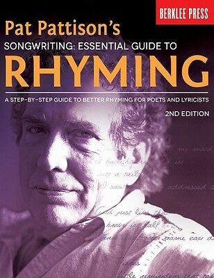 Pat Pattison's Songwriting: Essential Guide to Rhyming 2nd Edition A S 000124366