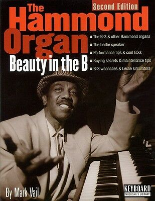 The Hammond Organ Beauty in the B Second Edition Book NEW 000330952