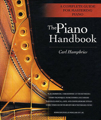 The Piano Handbook A Complete Guide for Mastering Piano Book NEW 000330987