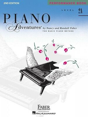Level 2A Performance Book 2nd Edition Piano Adventures Faber Piano Adv 000420176