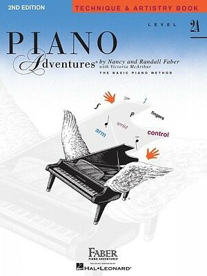 Level 2A Technique & Artistry Book 2nd Edition Piano Adventures Faber  000420191