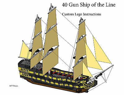 40 Gun Ship of the Line (INSTRUCTIONS ONLY) Custom Lego Pirate Imperial Armada