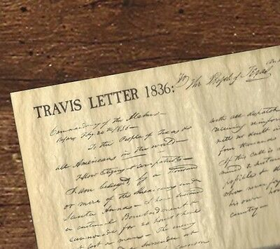 "TRAVIS ""Victory or Death"" letter from THE ALAMO 1836 TEXAS - rolled NEVER folded"