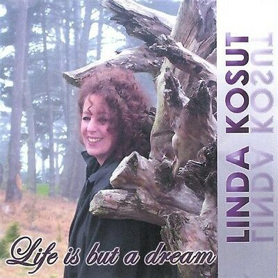 Life Is But A Dream - Linda Kosut (2003, CD NEUF)