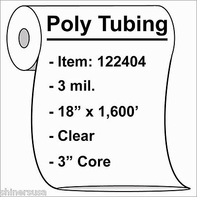 """3 mil Poly Tubing Roll 18""""x1600'  Clear Heat Sealable  122404"""