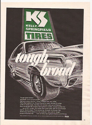 * 1970 KELLY SPRINGFIELD TIRES Tough Broad glass belted Original Print Ad KS *