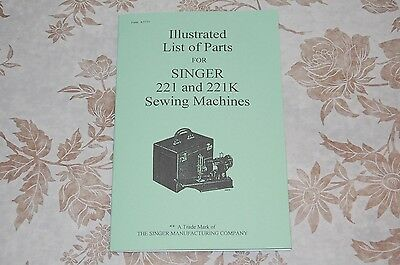 Illustrated Parts Manual to Service Singer Featherweight 221 221K Sewing Machine
