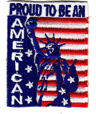 """""""PROUD TO BE AN AMERICAN"""" w/STATUE OF LIBERTY/Iron On Patch-PATRIOTIC, USA,PEACE"""