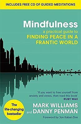 Mindfulness A Practical Guide to Finding Peace in a Frantic World Paperback Book